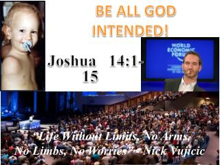 BE ALL GOD INTENDED!