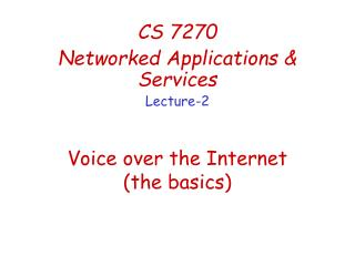 Voice over the Internet (the basics)
