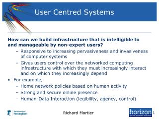 User Centred Systems