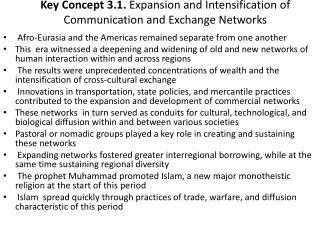 Key Concept 3.1.  Expansion and Intensification of Communication and Exchange Networks