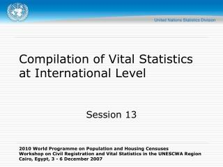 Compilation of Vital Statistics at International Level