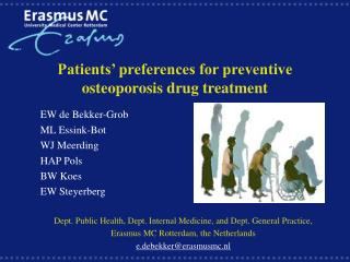 Patients' preferences for preventive osteoporosis drug treatment