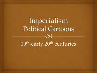 Imperialism Political Cartoons