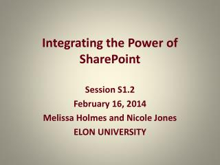 Integrating the Power of SharePoint