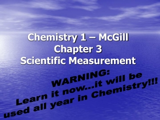 Chemistry 1 – McGill Chapter 3 Scientific Measurement