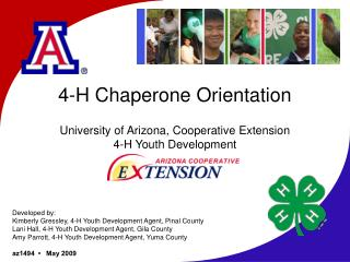 4-H Chaperone Orientation University of Arizona, Cooperative Extension 4-H Youth Development