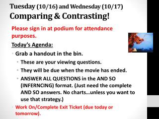 Tuesday  (10/16) and Wednesday (10/17) Comparing & Contrasting!