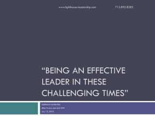 """Being an effective leader in these challenging times"""