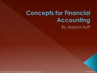 Concepts for Financial Accounting