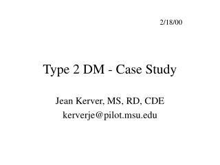 Type 2 DM - Case Study