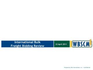 International Bulk Freight Bidding Review