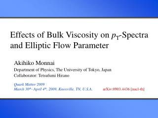 Effects of Bulk Viscosity on  p T -Spectra and Elliptic Flow Parameter