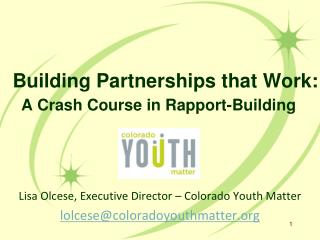 Building Partnerships that Work:  A Crash Course in Rapport-Building