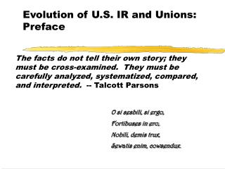 Evolution of U.S. IR and Unions: Preface