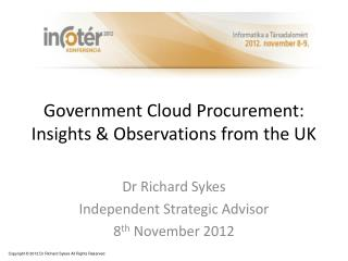Government Cloud Procurement: Insights & Observations from the UK