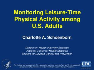 Monitoring Leisure-Time Physical Activity among U.S. Adults