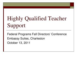 Highly Qualified Teacher Support