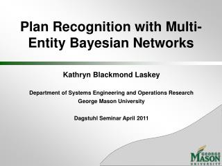 Plan Recognition with Multi-Entity  Bayesian Networks