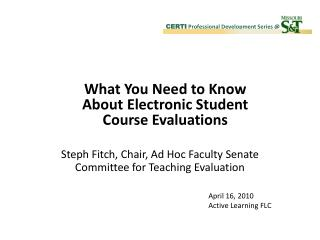 Steph Fitch, Chair, Ad Hoc Faculty Senate Committee for Teaching Evaluation