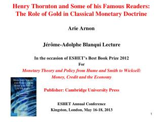 Jérôme-Adolphe Blanqui Lecture In the occasion of ESHET's Best Book Prize 2012  For