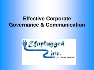 Effective Corporate Governance & Communication