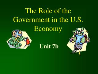 The Role of the Government in the U.S. Economy