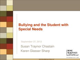 Bullying and the Student with  Special Needs