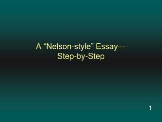 "A ""Nelson-style"" Essay— Step-by-Step"