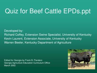 Developed by: Richard Coffey, Extension Swine Specialist, University of Kentucky