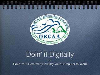 Doin' it Digitally or  Save Your Scratch by Putting Your Computer to Work