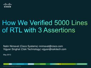 How We Verified 5000 Lines of RTL with 3 Assertions