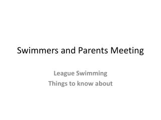 Swimmers and Parents Meeting