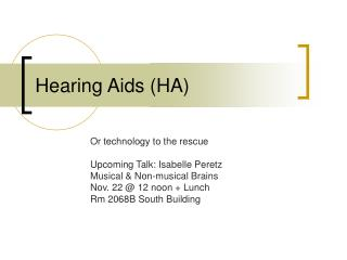 Hearing Aids (HA)