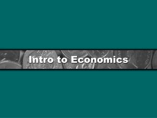Intro to Economics
