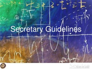 Secretary Guidelines