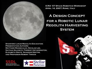 A Design Concept for a Robotic Lunar Regolith Harvesting System