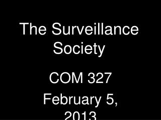 The Surveillance Society