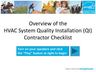 Overview of the  HVAC System Quality Installation (QI) Contractor Checklist