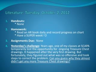 Literature:  Tuesday ,  Octo ber 2,  2012