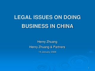 LEGAL ISSUES ON DOING BUSINESS IN CHINA