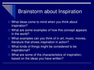 Brainstorm about  Inspiration