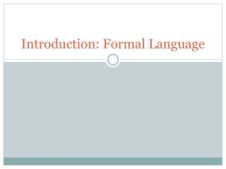 Introduction: Formal Language