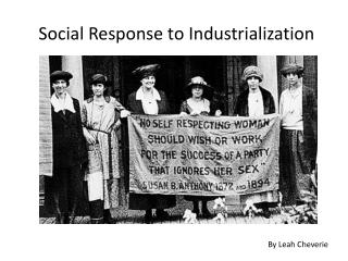 Social Response to Industrialization