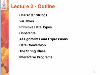 Lecture 2 - Outline