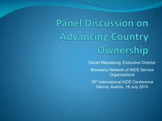 Panel  Discussion  on  Advancing Country Ownership