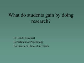 What do students gain by doing research?