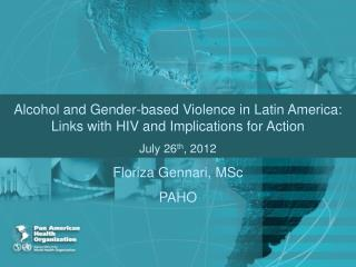 Overview: Linkages Between Alcohol, Gender-based Violence and HIV