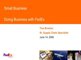 Small Business Doing Business with FedEx