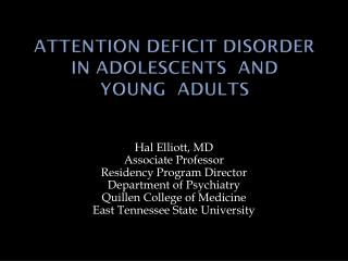 ATTENTION DEFICIT  DISORder IN Adolescents  and  YOUNG   AdULTS