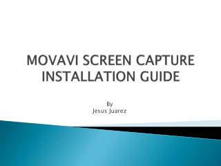 MOVAVI SCREEN CAPTURE INSTALLATION GUIDE
